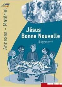 Jesus Bonne Nouvelle  - Annexes