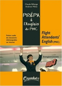 Flight Attendants' English (Pnc) - Prépa a l'Anglais du Pnc