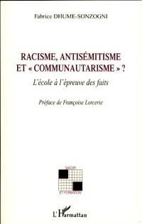 Racisme Antisemitisme et Communautarisme l'Ecole