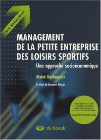 Management de la petite entreprise des loisirs sportifs : Une approche socio-économique