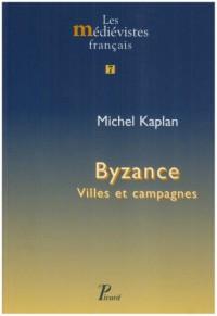 Byzance : Villes et campagnes