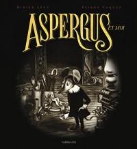 Aspergus et moi