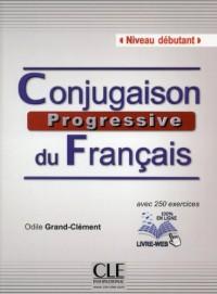 Conjugaison Progressive du Français Niveau Débutant + CD Audio