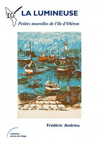 La Lumineuse : Petites nouvelles de l'île d'Oléron