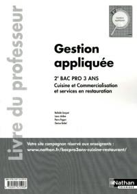 Gestion Appliquee Deuxième Bac Pro Cuisine/Restaurant Professeur 2011