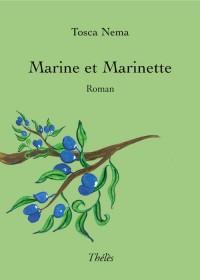 Marine et Marinette, Cent Jour