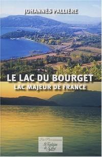 Le lac du Bourget : Lac majeur de France