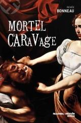 Mortel caravage
