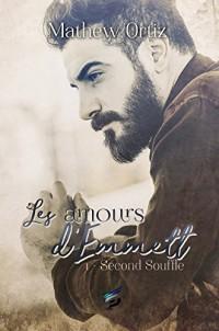 Second souffle 1 : Les Amours d'Emmett