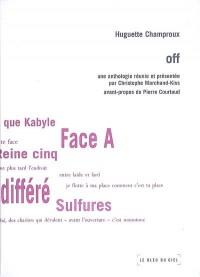 Huguette Champroux : Off