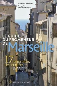 Le guide du promeneur de Marseille 2018