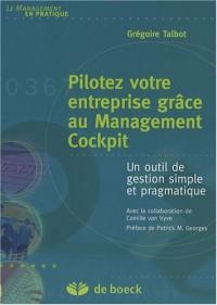 Pilotez votre entreprise grâce au Management Cockpit : Un outil de gestion simple et pragmatique