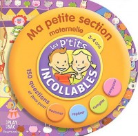 Les P'tits Incollables : Tournicotis, ma petite section maternelle, 3-4 ans : Les Moments de la journée (Livre d'activités)