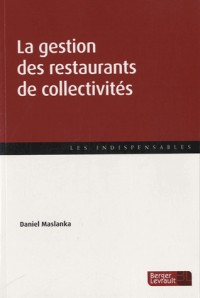 Gestion des Restaurants de Collectivites