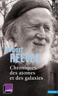 Chroniques des atomes et des galaxies
