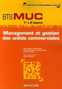 Management et gestion BTS MUC 1e & 2e années