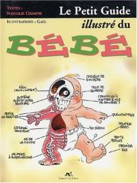 Petit guide humoristique du Bébé