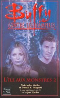 Buffy, numéro 41 : L'île aux monstre, tome 2