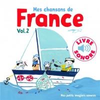 Mes chansons de France, 2: 6 chansons, 6 images, 6 puces