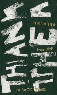 Thanathea : Edition bilingue français-tchèque