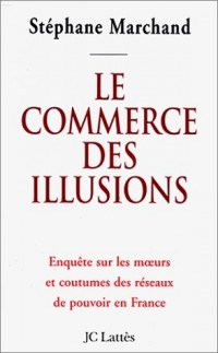 Le commerce des illusions
