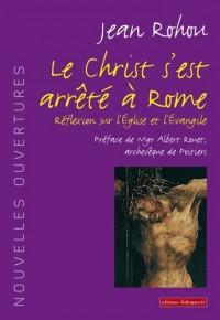 Le christ s'est arrêté à Rome