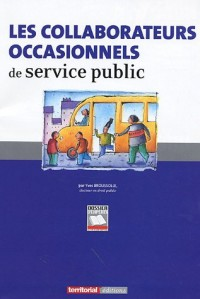 Les collaborateurs occasionnels de service public