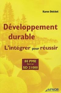 Développement durable : l'intégrer pour réussir : 80 PME face au SD 21 000