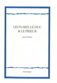 Léonard, le duc et le prieur