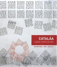 Catalaa : Libre parcours
