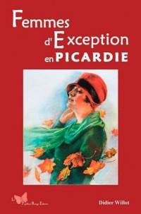 FEMMES D'EXCEPTION EN PICARDIE