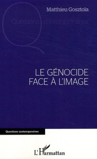 Genocide Face a l'Image