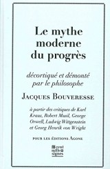 Le Mythe moderne du progrès: A Partir des Critiques de Karl Kraus,Lud [Poche]