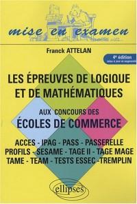 Les épreuves de logique et de mathématiques