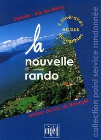 La nouvelle rando : Savoie - Aix les Bains autour du lac du Bourget