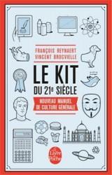Le Kit du 21e siècle [Poche]