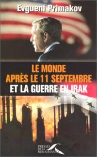 Le Monde après le 11 septembre et la Guerre en Irak