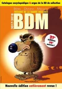 Trésors de la bande dessinée BDM : Catalogue encyclopédique et argus de la BD de collection