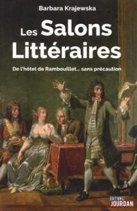 Les salons littéraires : De l'hôtel de Rambouillet... sans précaution