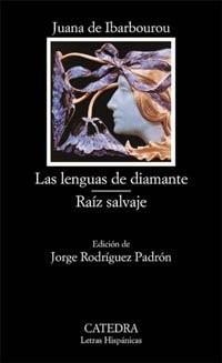 Las Lenguas De Diamante, Raiz Salvaje/ Diamond Tongues, Wild Root