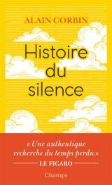 Histoire du silence : De la Renaissance à nos jours [Poche]