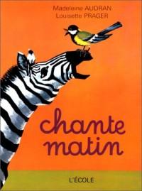 Chantematin : CP-CE1, livre de lecture