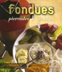 Fondues, pierrades et raclettes