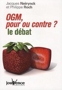 OGM, pour ou contre? : Le débat