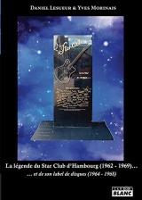 La légende du Star Club d'Hambourg (1962-1969)