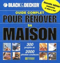 Guide Complet pour Renover Sa Maison Nlle ed