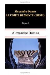 Le comte de Monte-Cristo, Tome I by Alexandre Dumas