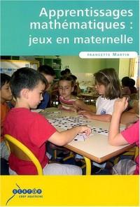 Apprentissages mathématiques : jeux en maternelle : Livre du maître et fichier d'illustrations