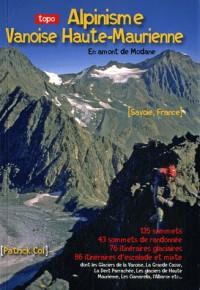 Alpinisme Vanoise Haute-Maurienne : En amont de Modane