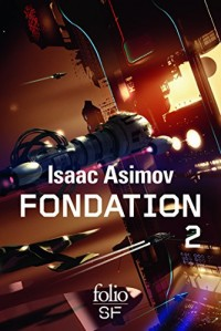 Le cycle de Fondation (Tome 2)